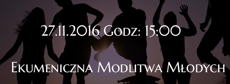 Ekumeniczna Modlitwa Młodych 27.11.