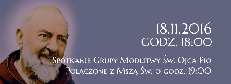 Grupa Modlitwy Ojca Pio 18.11