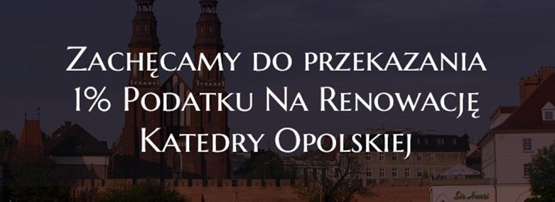 1% dla Katedry Opolskiej