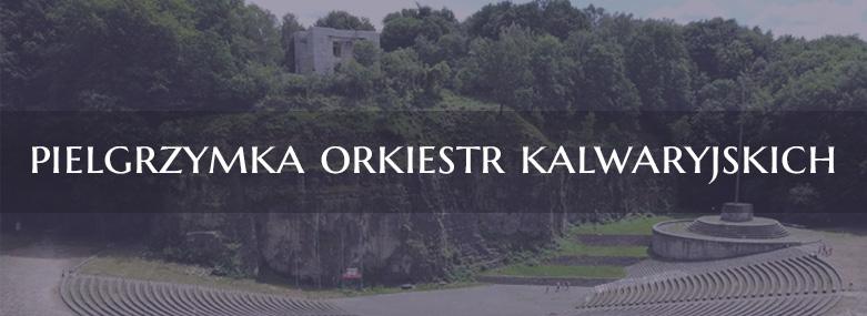 Pielgrzymka orkiestr kalwaryjskich