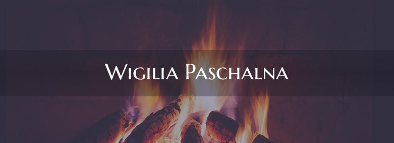 Wigilia Paschalna