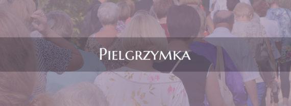 FZŚ Organizuje pielgrzymkę