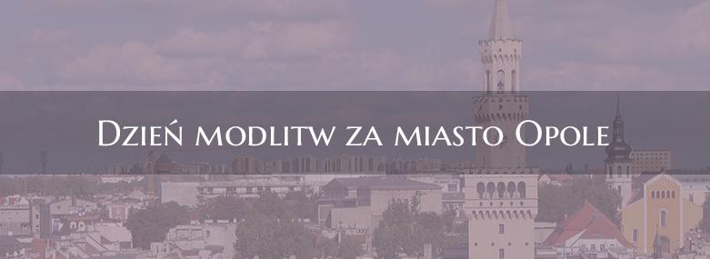 W środę 23 maja modlitwy za Opole