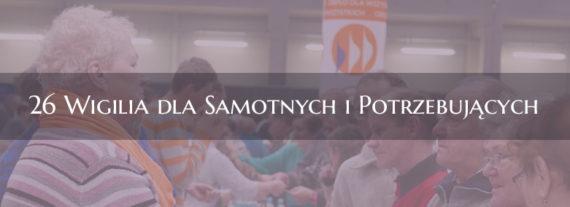 """""""26 Wigilia dla Samotnych i Potrzebujących miasta Opola"""""""