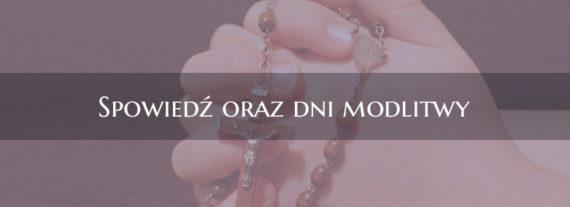 Spowiedź oraz dni modlitwy