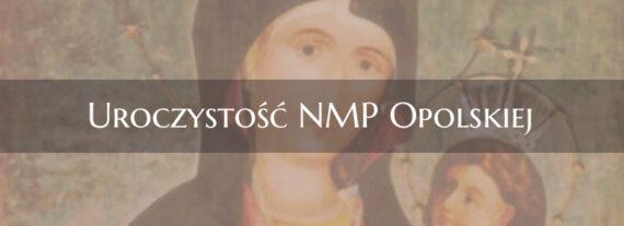 Uroczystość NMP Opolskiej