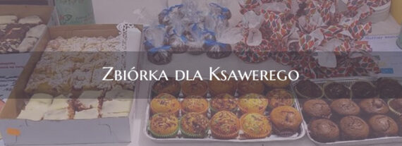 Zbiórka dla Ksawerego – Podsumowanie