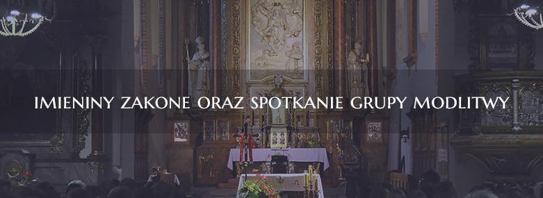 Imieniny zakonne oraz spotkanie grupy modlitwy